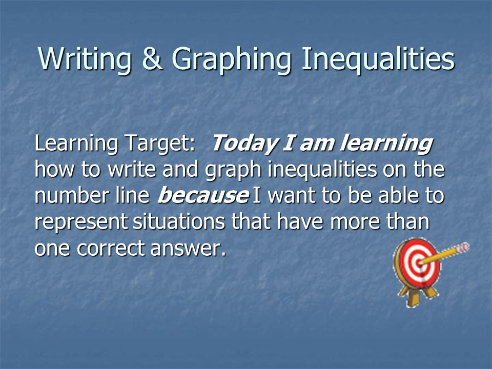 Writing & Graphing Inequalities