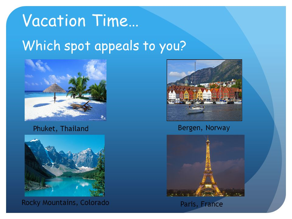 Vacation Time… Which spot appeals to you Bergen, Norway