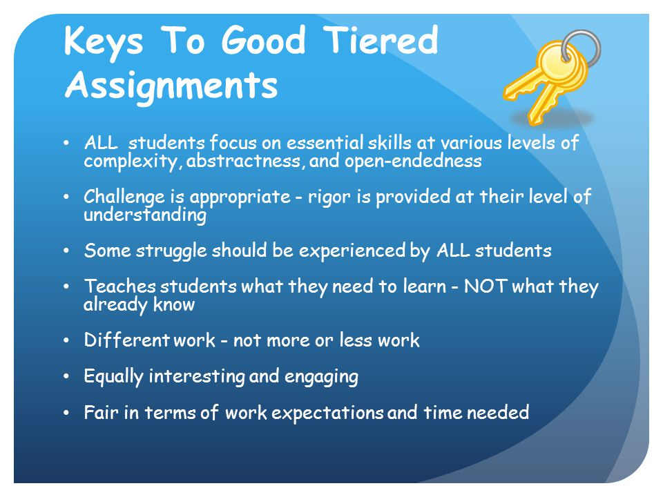 Keys To Good Tiered Assignments