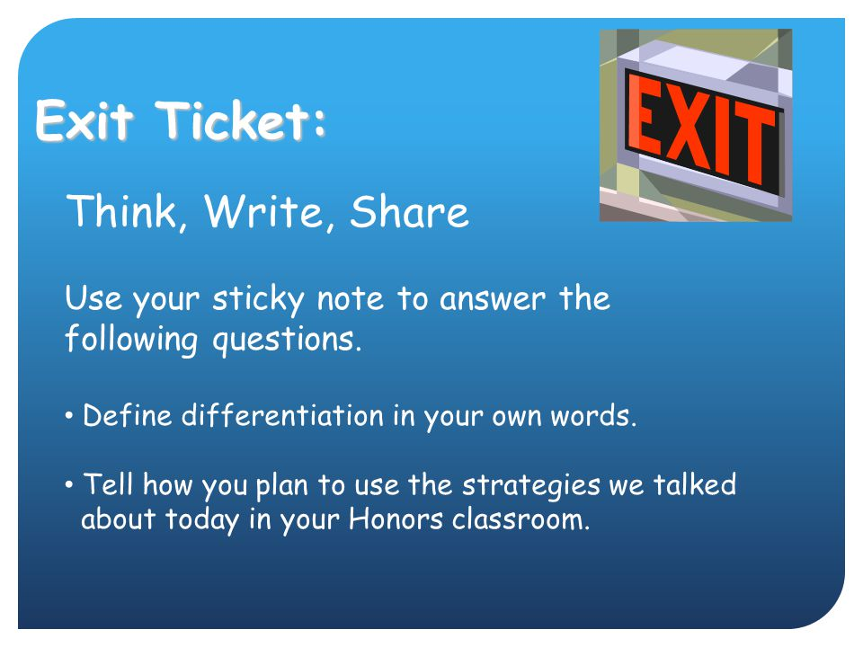 Exit Ticket: Think, Write, Share