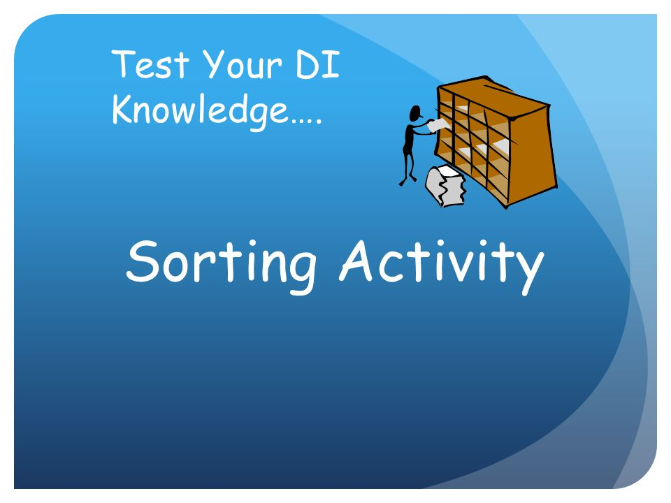 Test Your DI Knowledge….