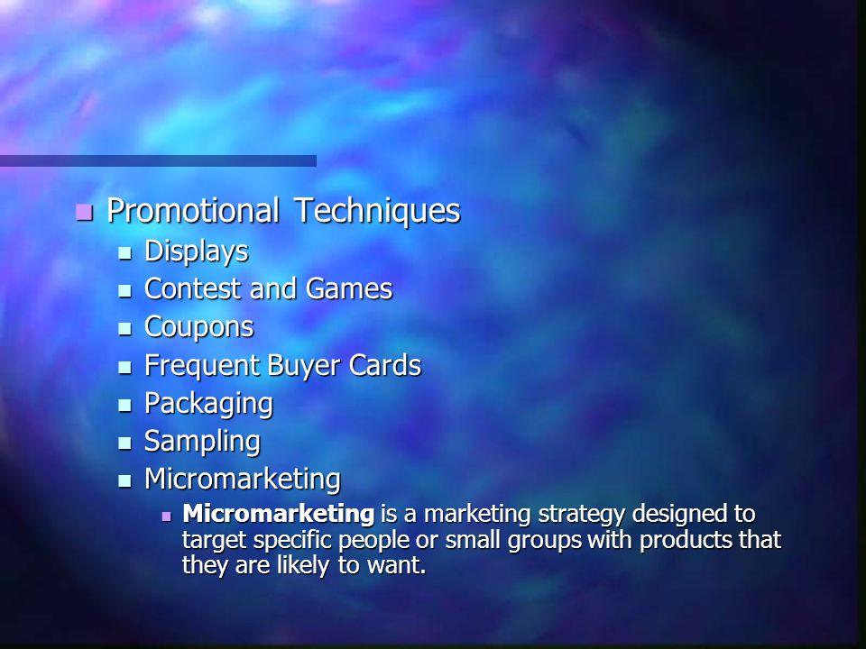 Promotional Techniques