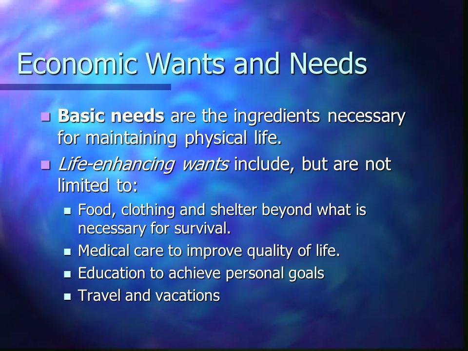 Economic Wants and Needs