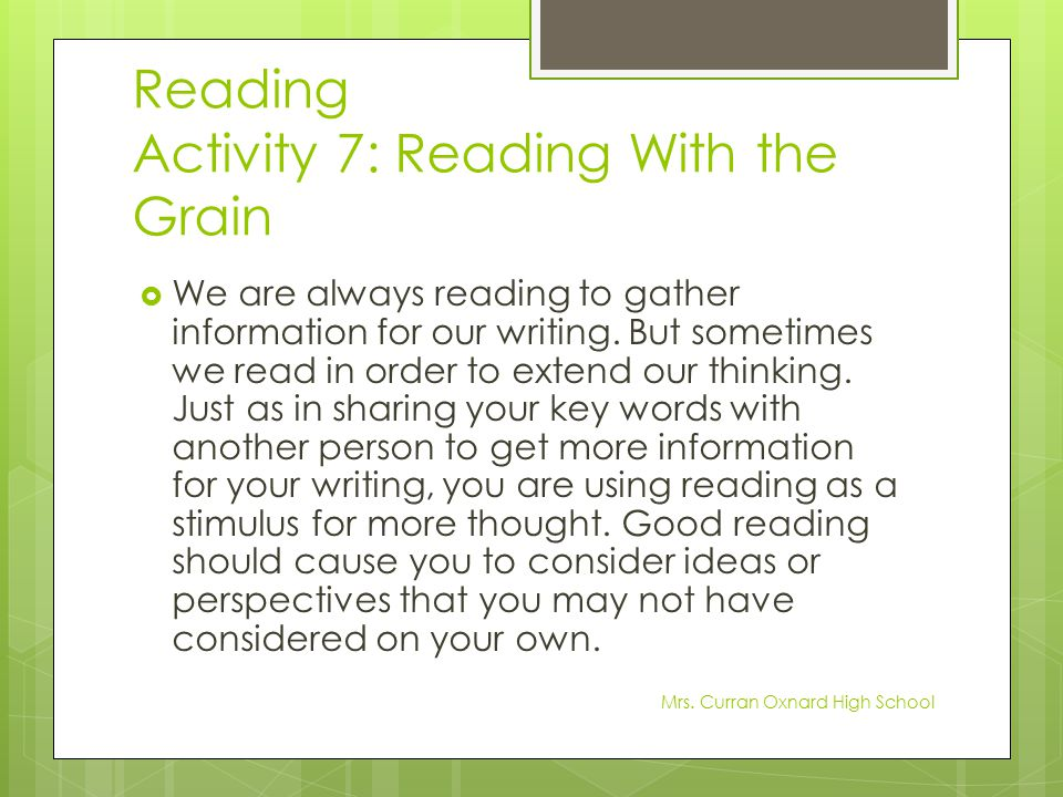 Reading Activity 7: Reading With the Grain