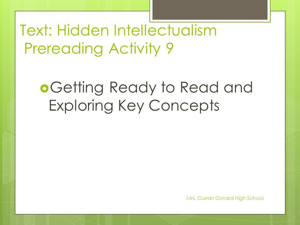 Text: Hidden Intellectualism Prereading Activity 9
