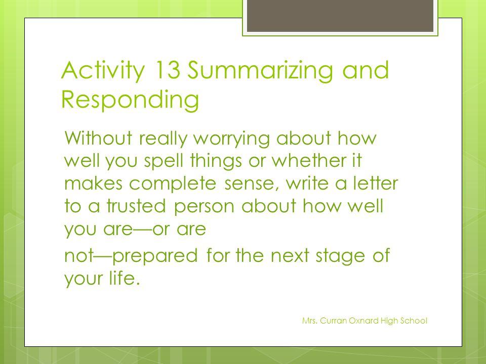 Activity 13 Summarizing and Responding