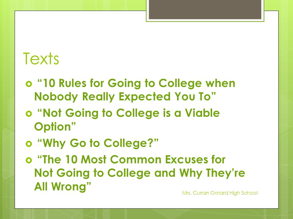 Texts 10 Rules for Going to College when Nobody Really Expected You To Not Going to College is a Viable Option