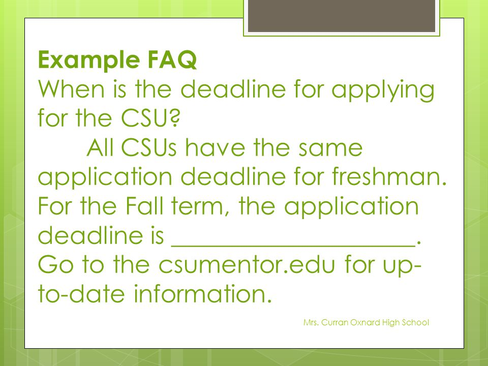 When is the deadline for applying for the CSU