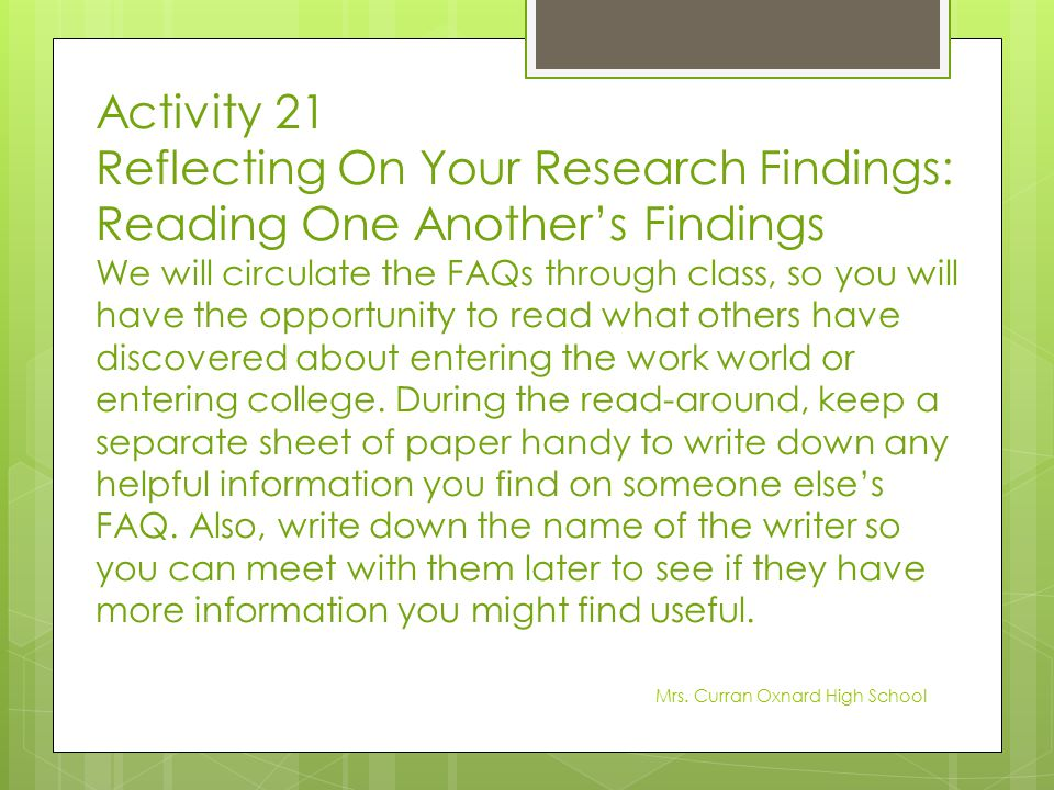 Reflecting On Your Research Findings: Reading One Another's Findings
