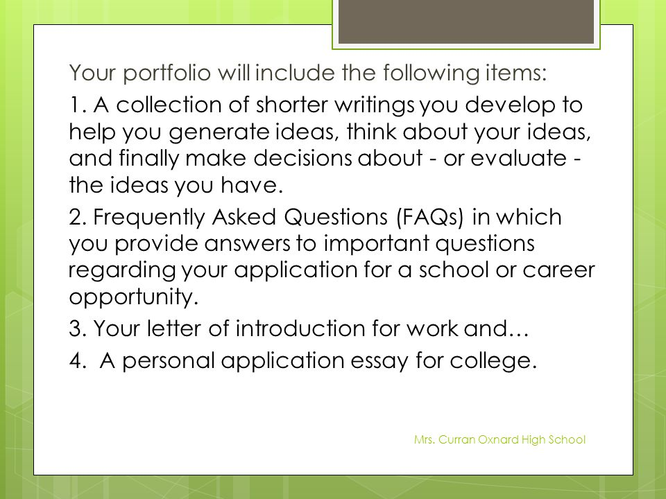 Your portfolio will include the following items: 1