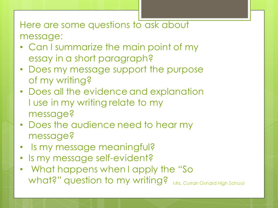 Here are some questions to ask about message: