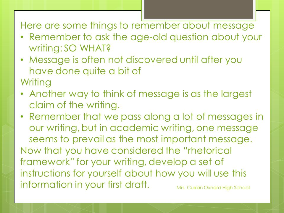 Here are some things to remember about message