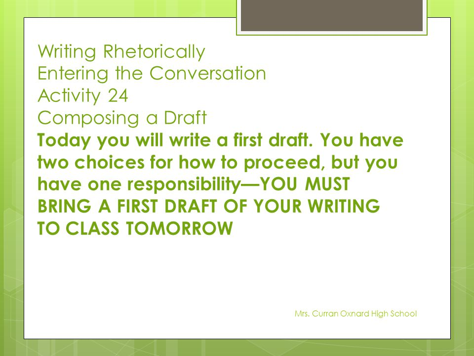 Entering the Conversation Activity 24 Composing a Draft