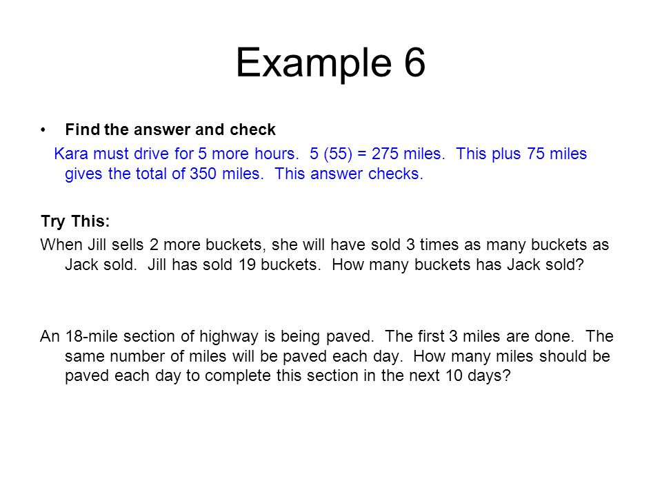 Example 6 Find the answer and check