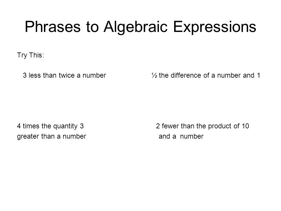 Phrases to Algebraic Expressions