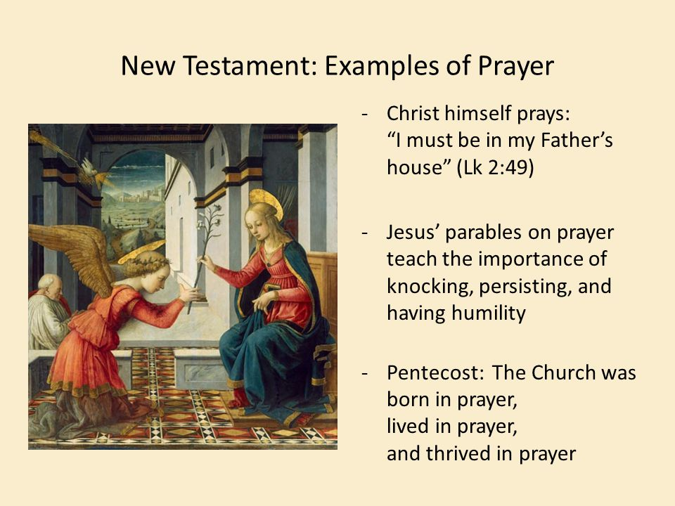 New Testament: Examples of Prayer