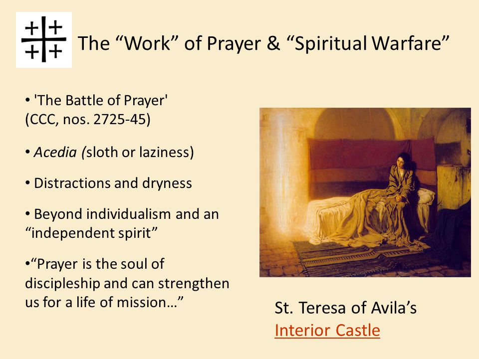 The Work of Prayer & Spiritual Warfare