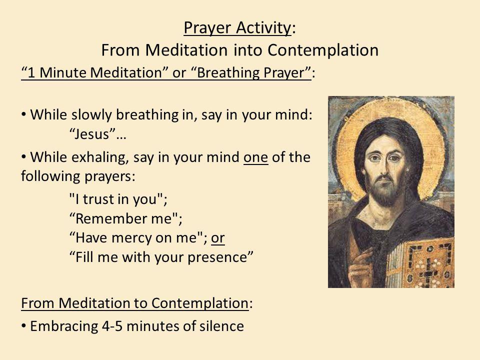 Prayer Activity: From Meditation into Contemplation
