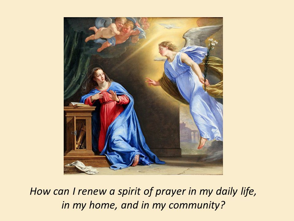 How can I renew a spirit of prayer in my daily life, in my home, and in my community