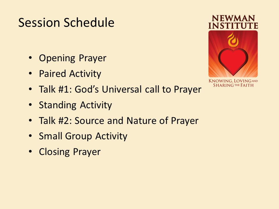Session Schedule Opening Prayer Paired Activity