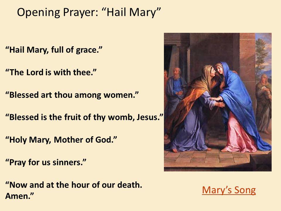 Opening Prayer: Hail Mary