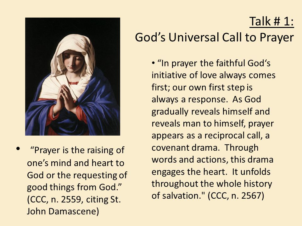 Talk # 1: God's Universal Call to Prayer