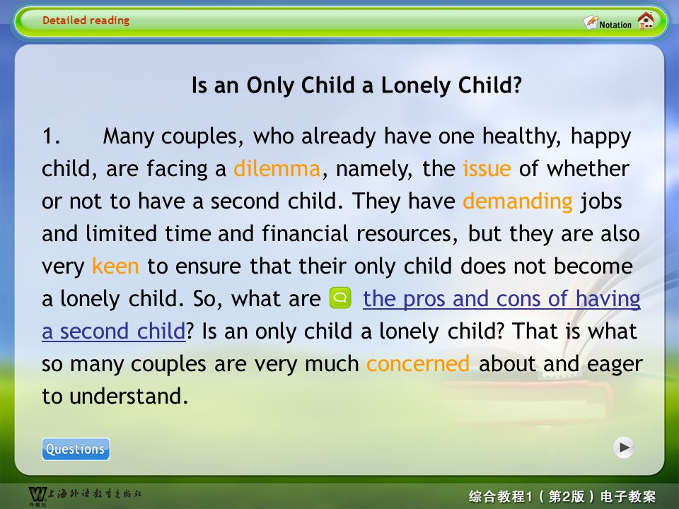 Detailed reading1 Is an Only Child a Lonely Child