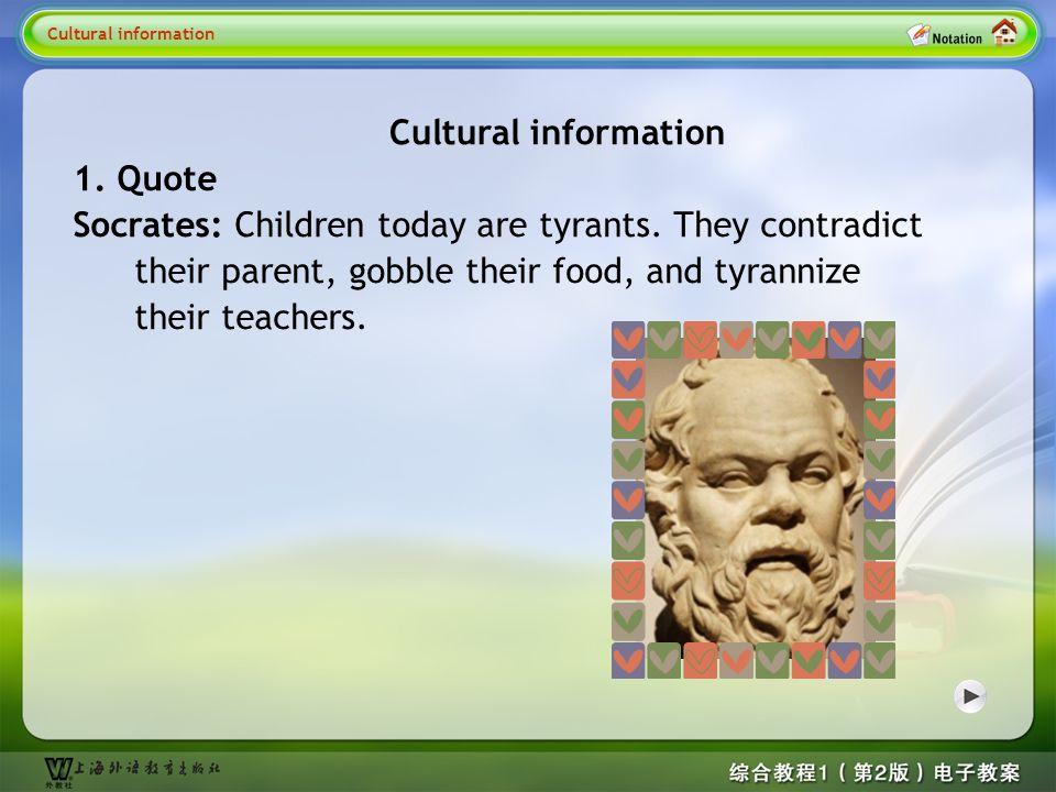 Cultural information 1 Cultural information 1. Quote
