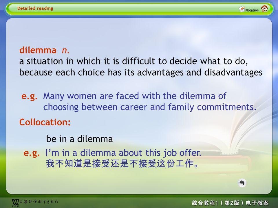 Detailed reading1--dilemma