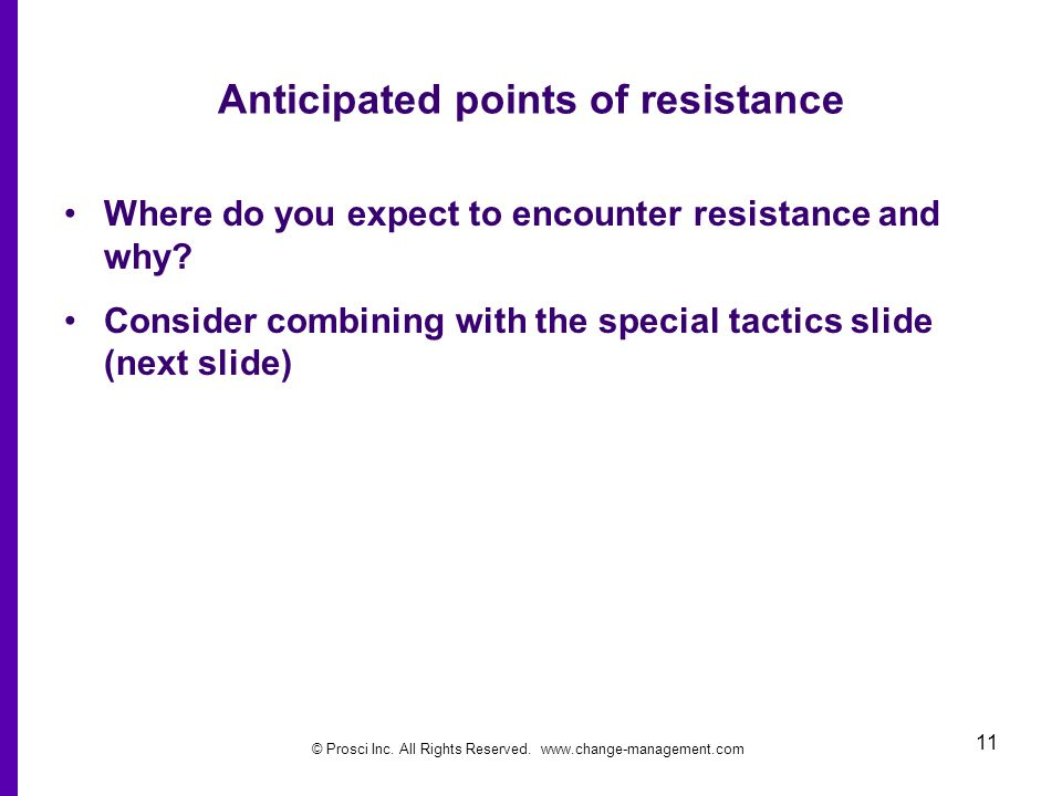 Anticipated points of resistance