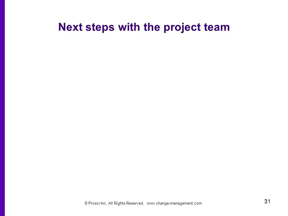 Next steps with the project team