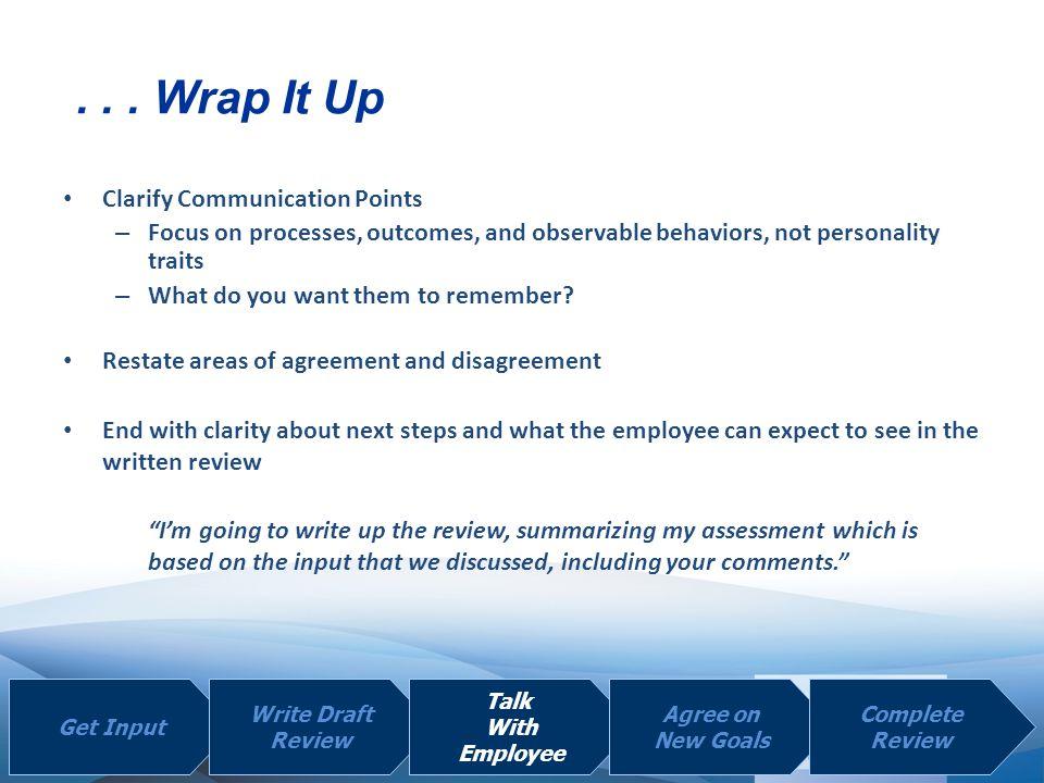 . . . Wrap It Up Clarify Communication Points