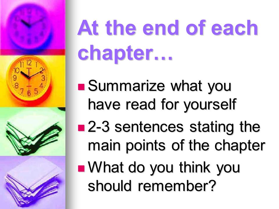 At the end of each chapter…