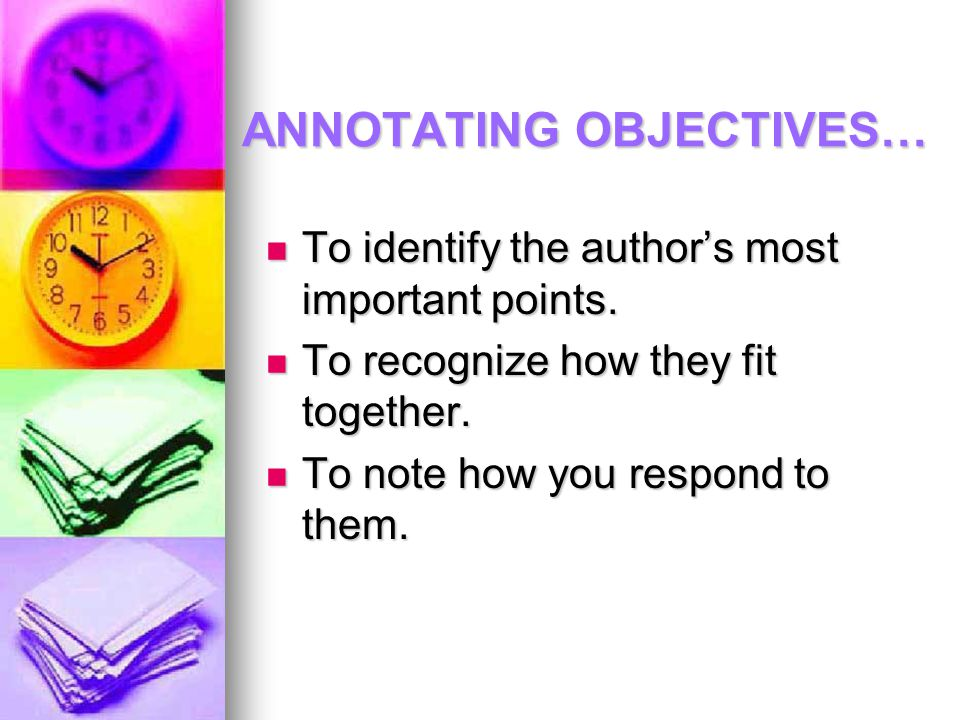 ANNOTATING OBJECTIVES…