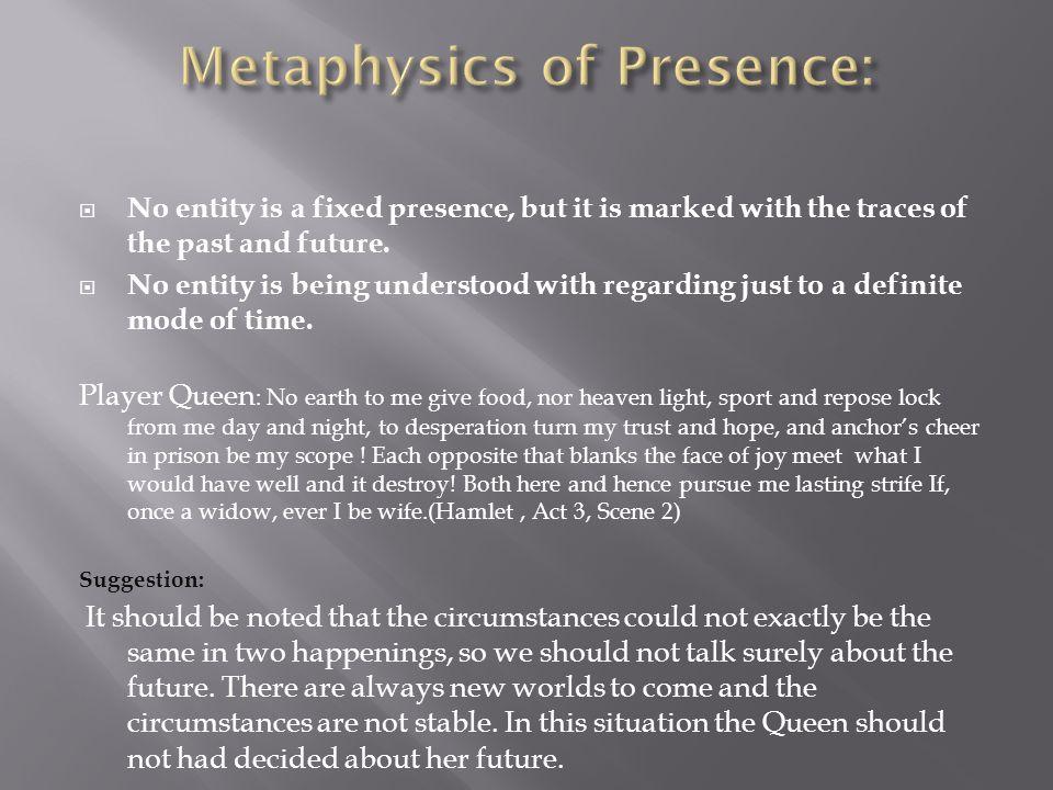 Metaphysics of Presence: