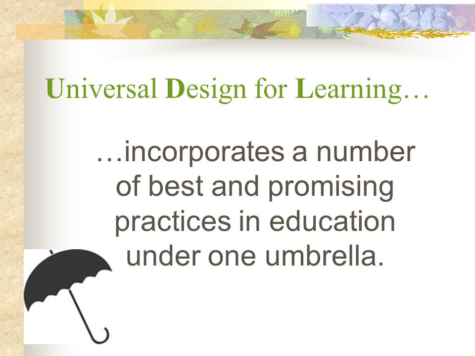 Universal Design for Learning…