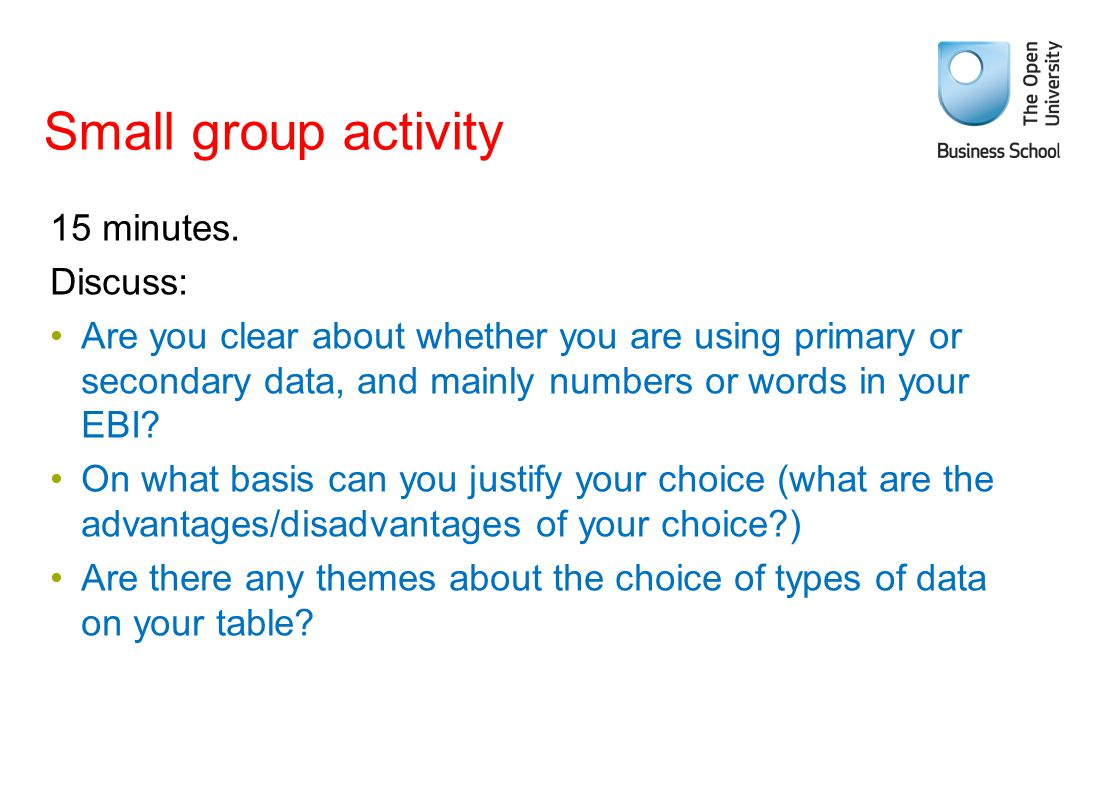Small group activity 15 minutes. Discuss: