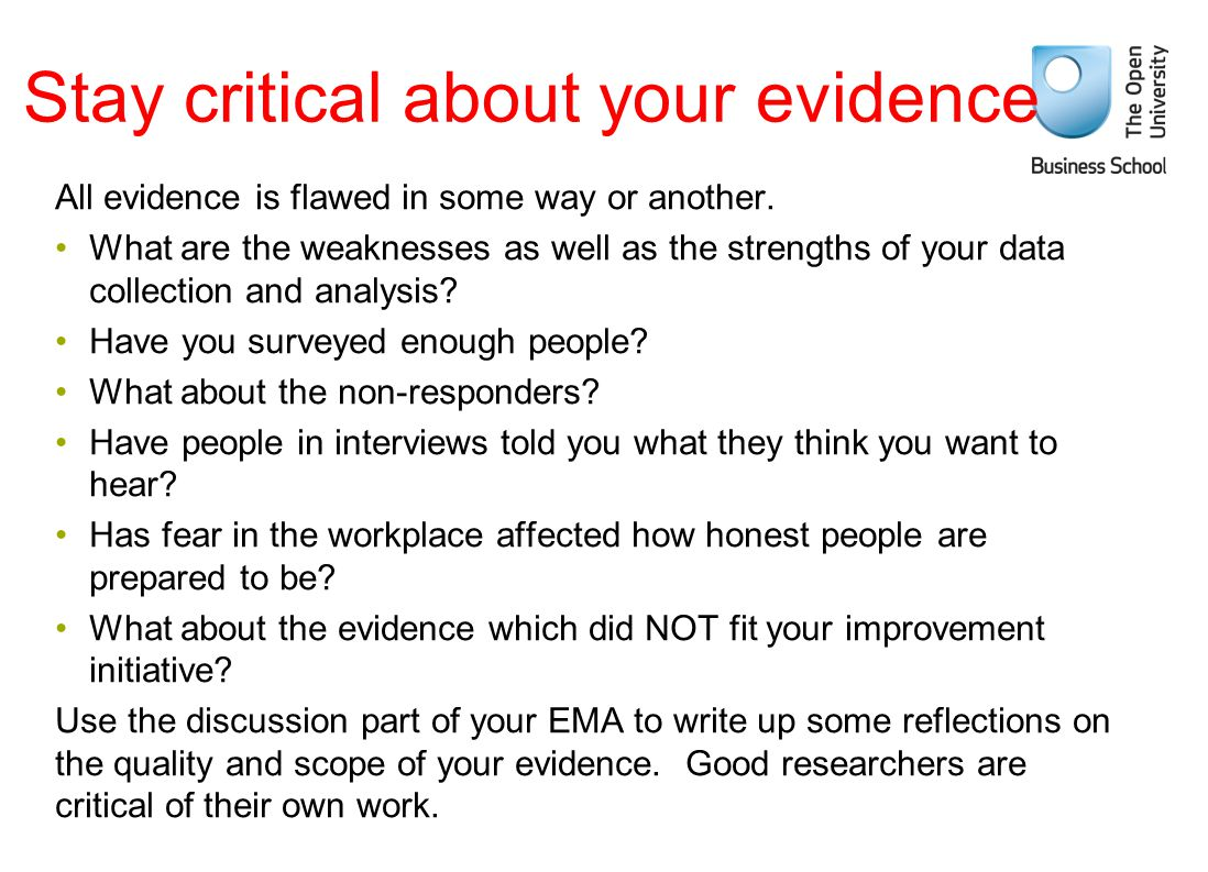 Stay critical about your evidence