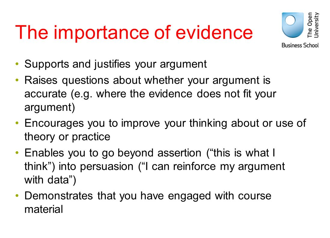 The importance of evidence