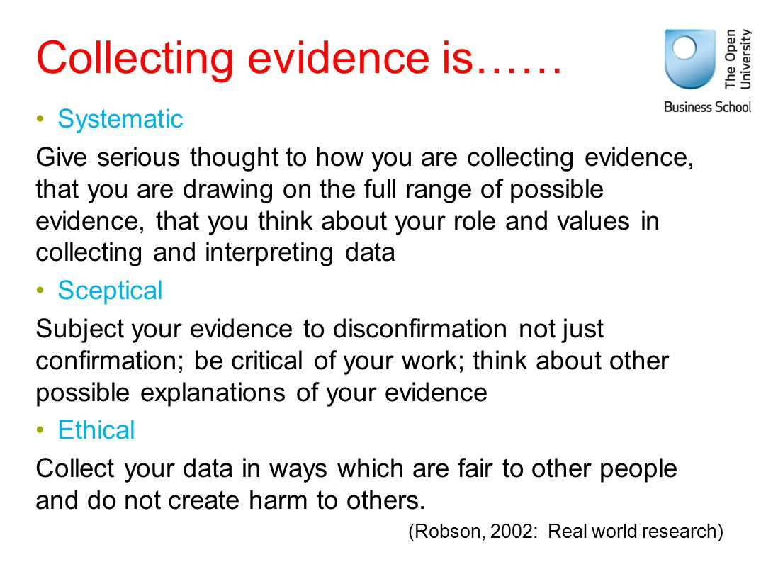 Collecting evidence is……