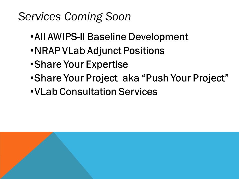 Services Coming Soon All AWIPS-II Baseline Development