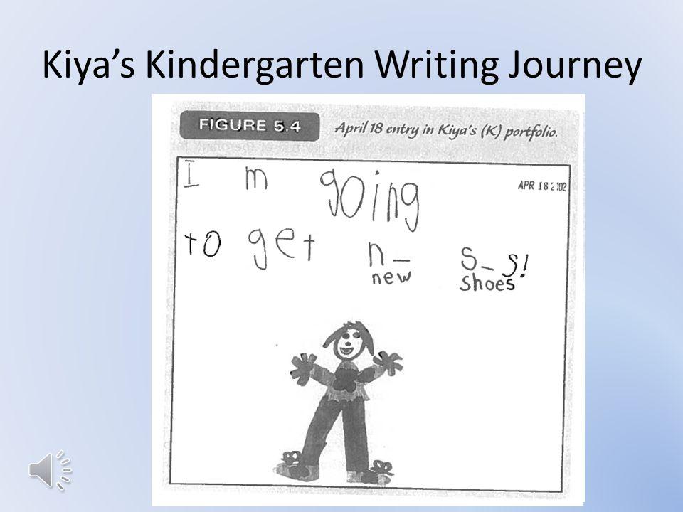 Kiya's Kindergarten Writing Journey