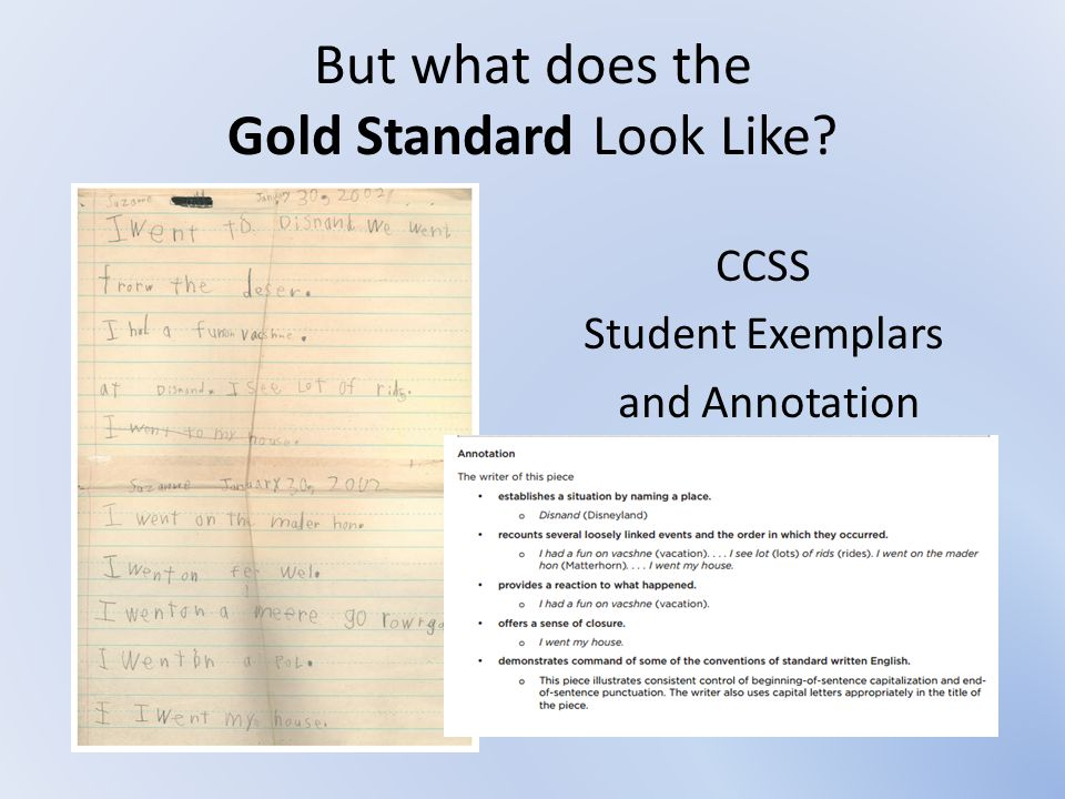 But what does the Gold Standard Look Like