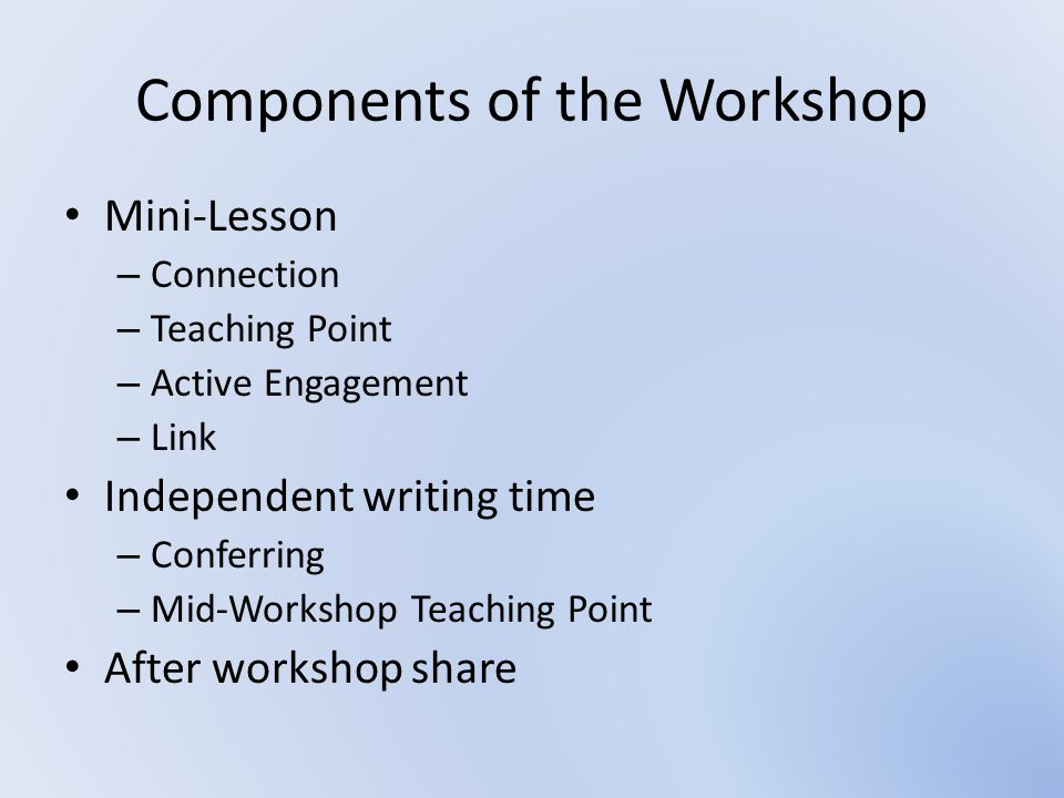 Components of the Workshop