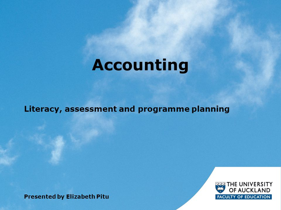 Accounting Literacy, assessment and programme planning