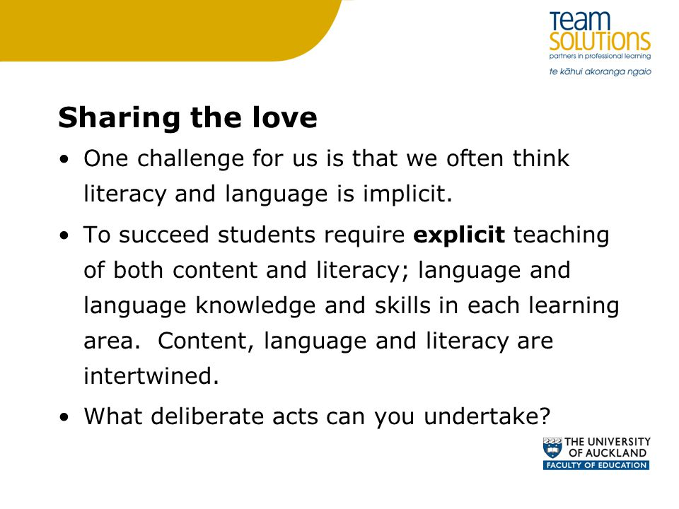 Sharing the love One challenge for us is that we often think literacy and language is implicit.