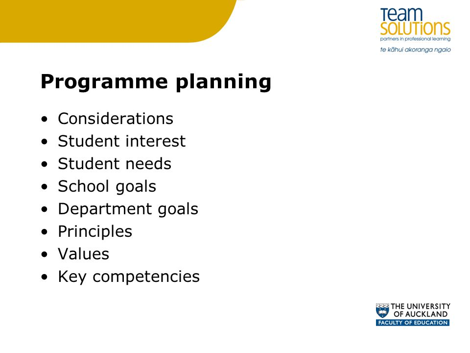 Programme planning Considerations Student interest Student needs