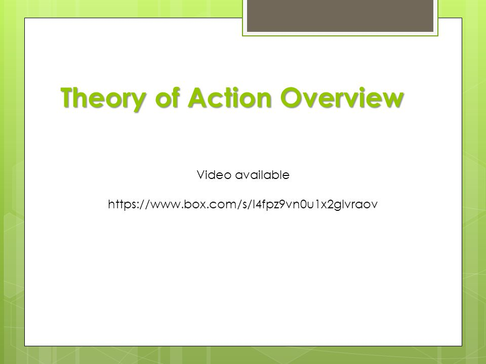 Theory of Action Overview