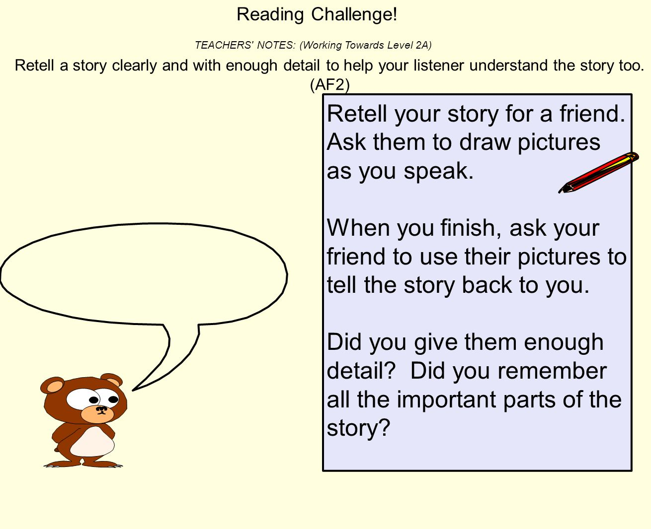 Reading Challenge! TEACHERS NOTES: (Working Towards Level 2A)