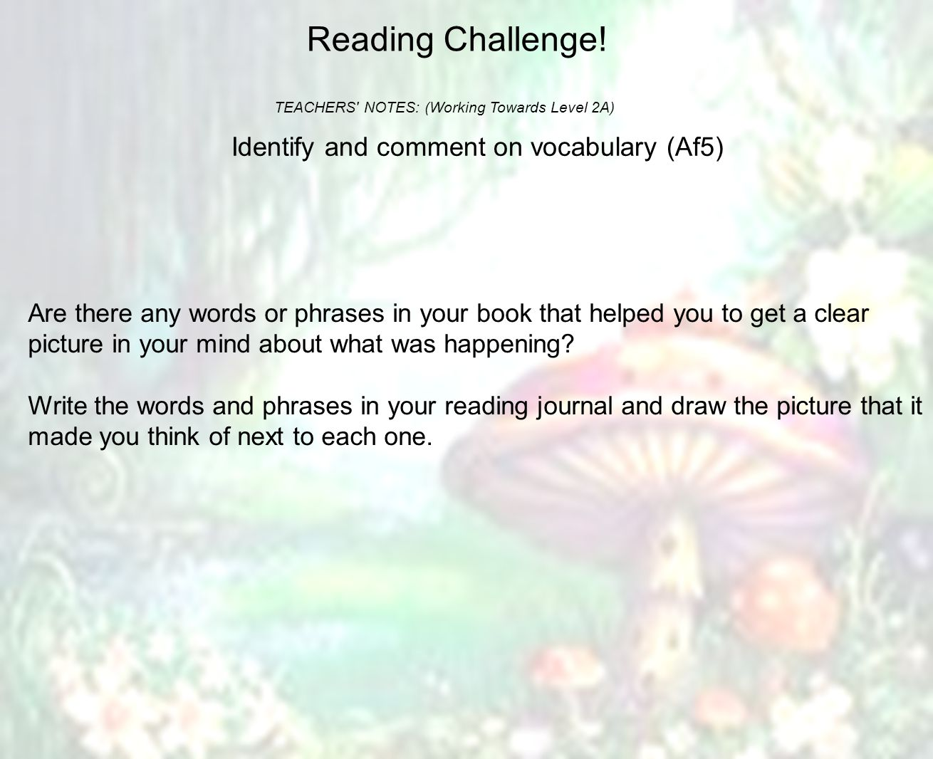 Reading Challenge! Identify and comment on vocabulary (Af5)